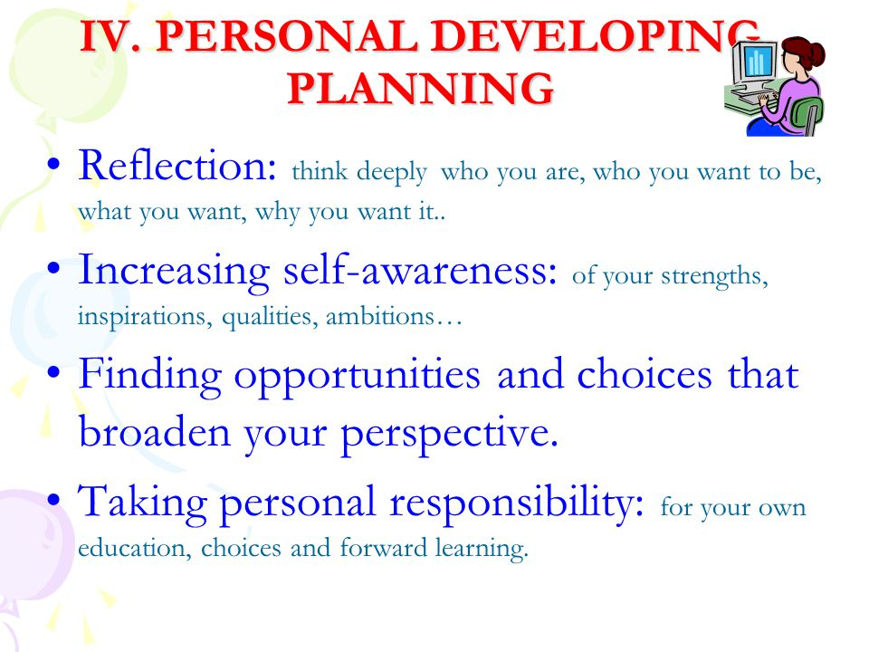 IV. PERSONAL DEVELOPING PLANNING