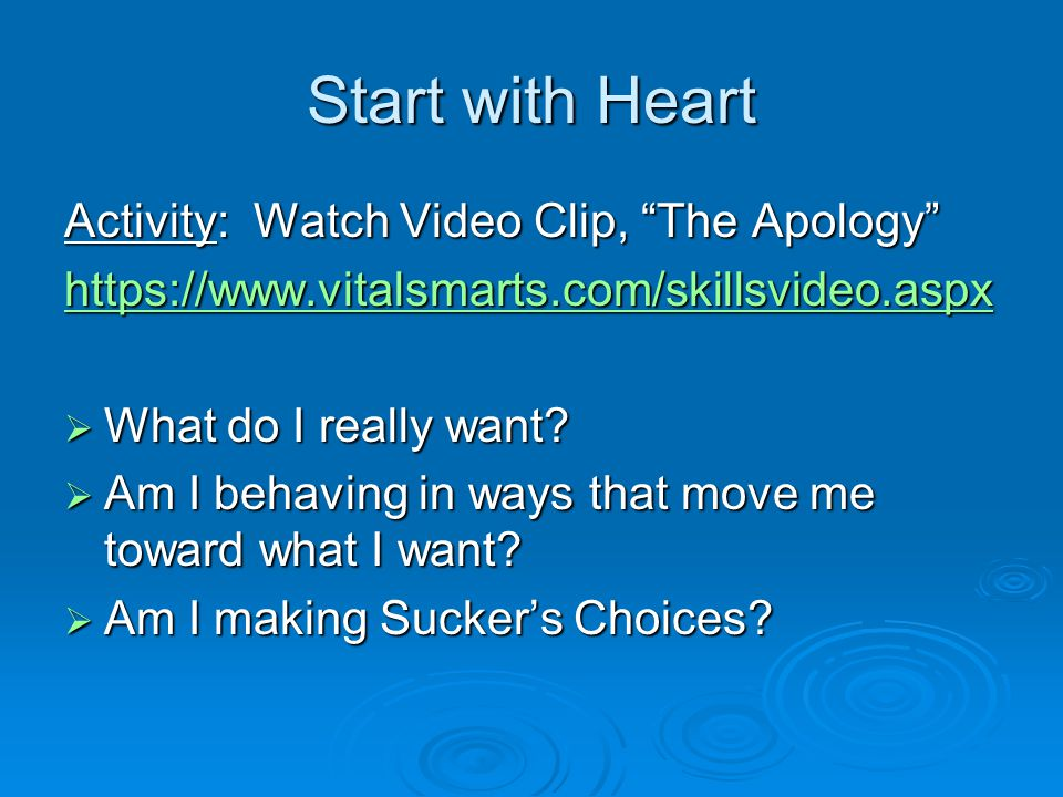 Start with Heart Activity: Watch Video Clip, The Apology