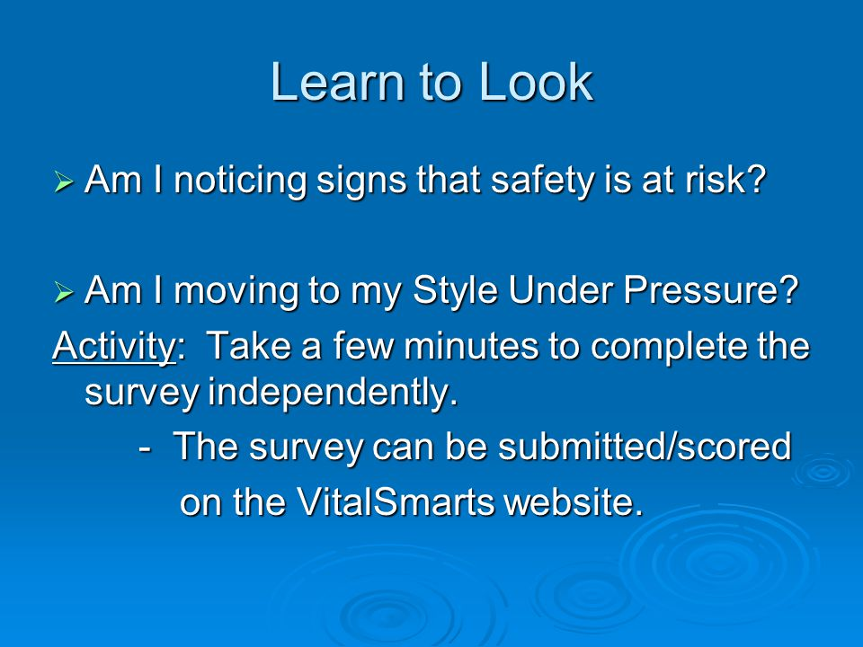 Learn to Look Am I noticing signs that safety is at risk