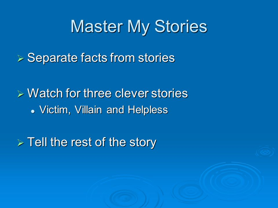 Master My Stories Separate facts from stories