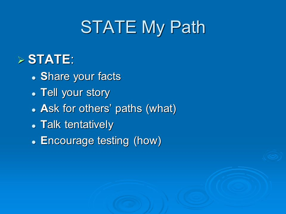 STATE My Path STATE: Share your facts Tell your story