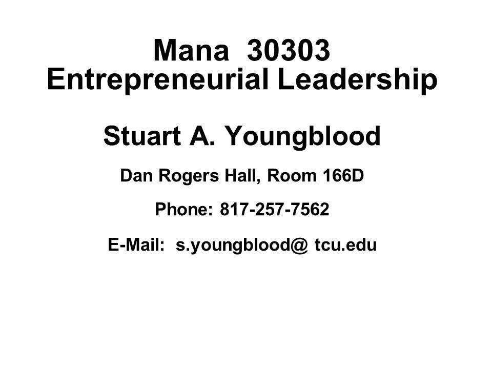 Mana 30303 Entrepreneurial Leadership Stuart A