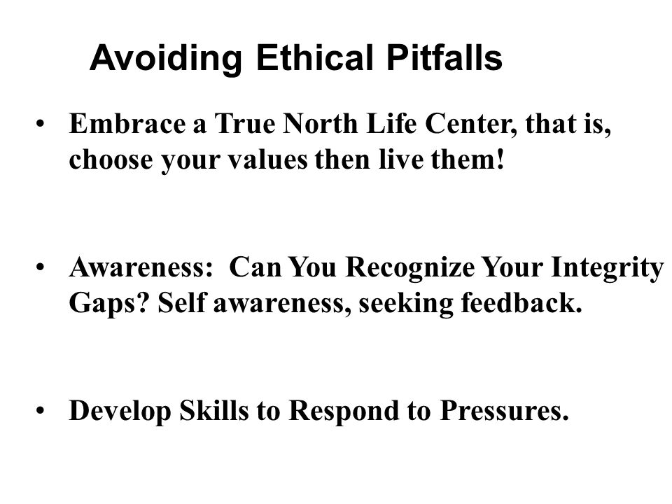 Avoiding Ethical Pitfalls