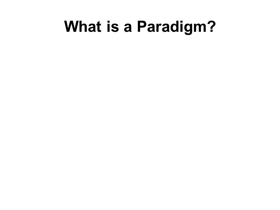 What is a Paradigm