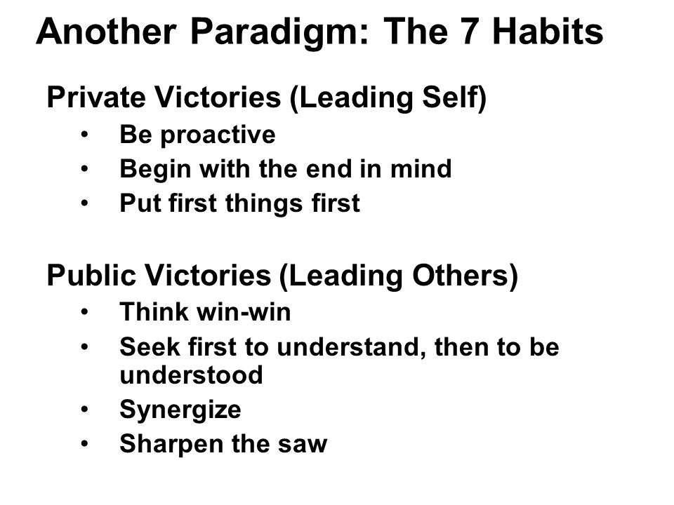 Another Paradigm: The 7 Habits