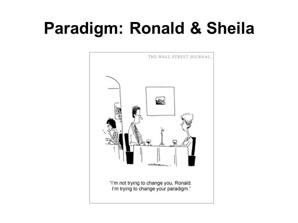 Paradigm: Ronald & Sheila
