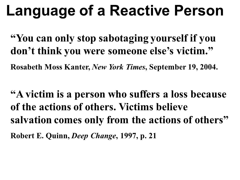 Language of a Reactive Person