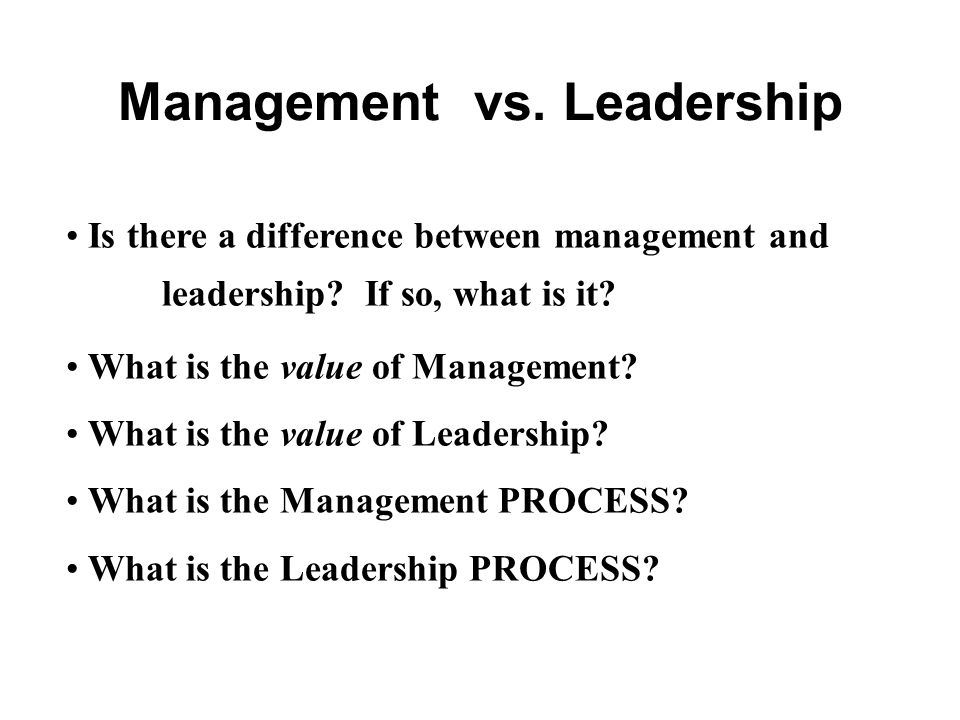 Management vs. Leadership