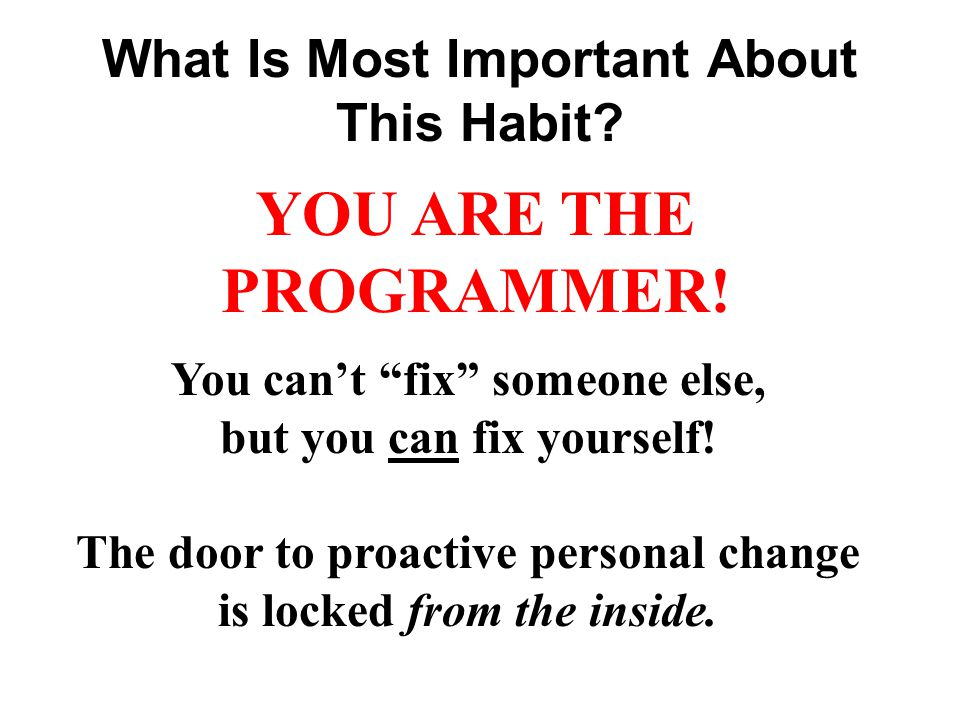 What Is Most Important About This Habit