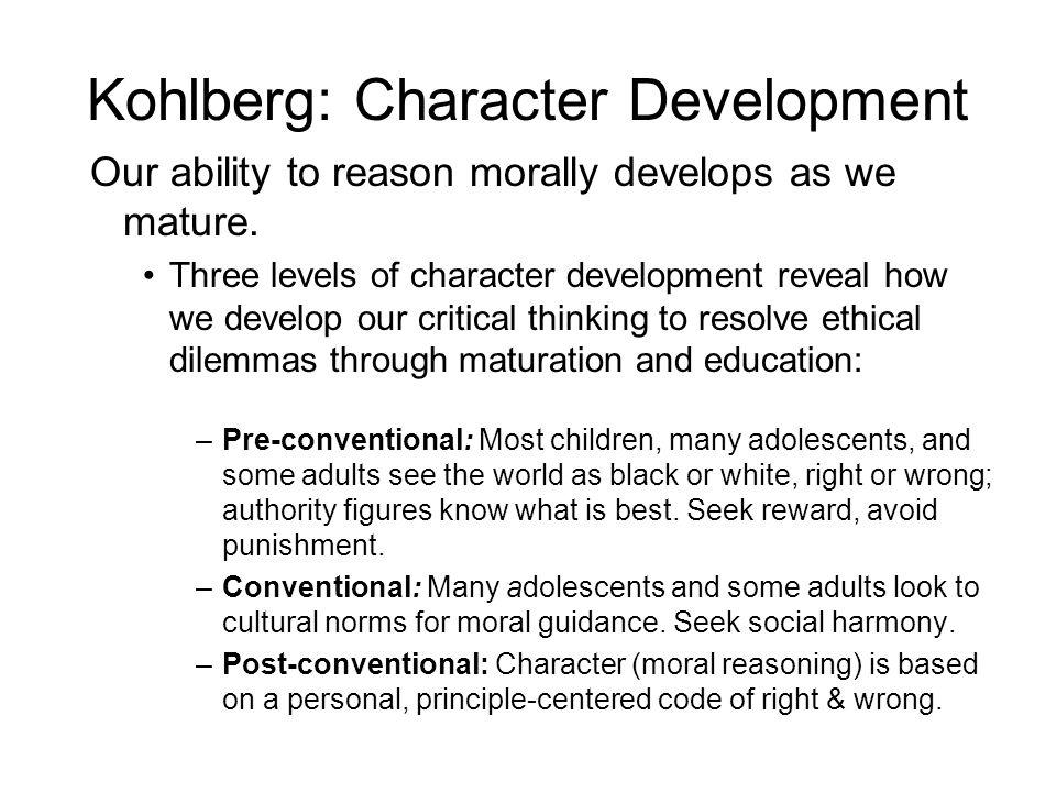 Kohlberg: Character Development