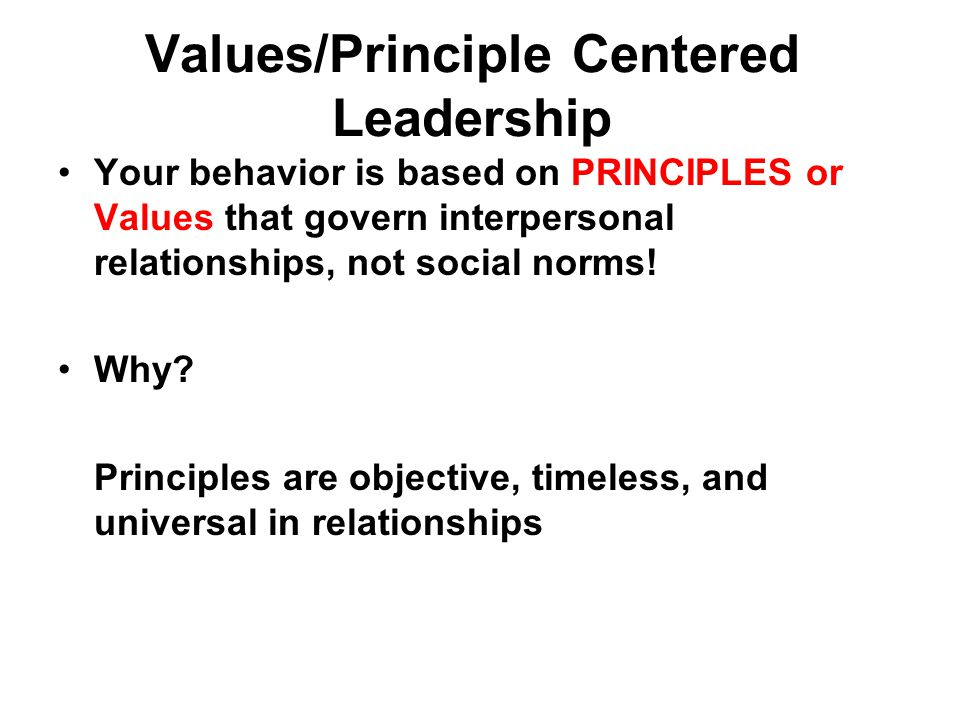 Values/Principle Centered Leadership
