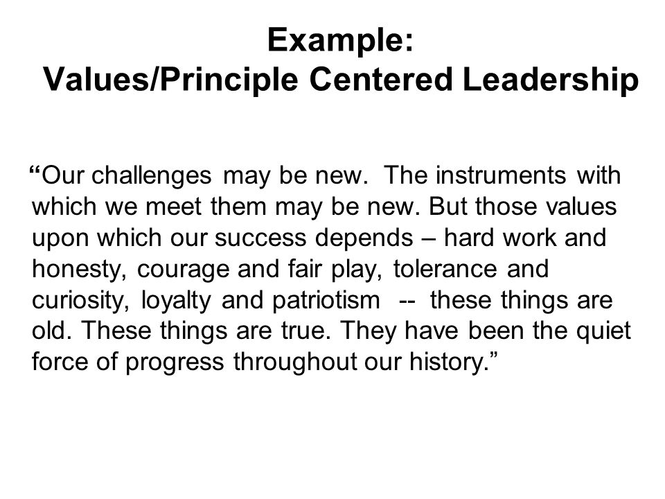 Example: Values/Principle Centered Leadership