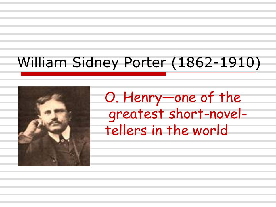 William Sidney Porter (1862-1910)