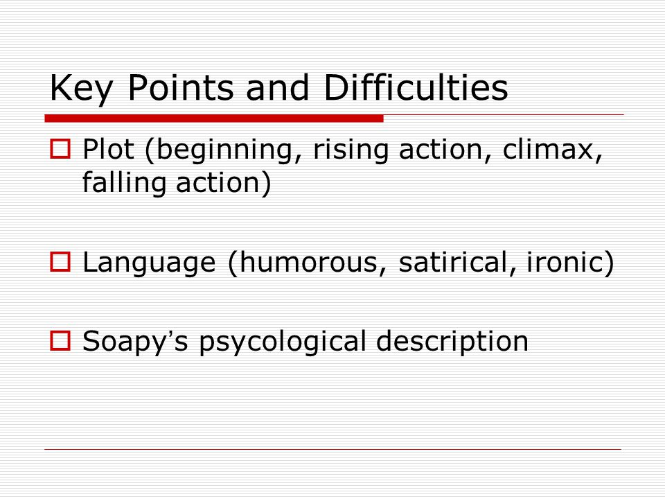 Key Points and Difficulties