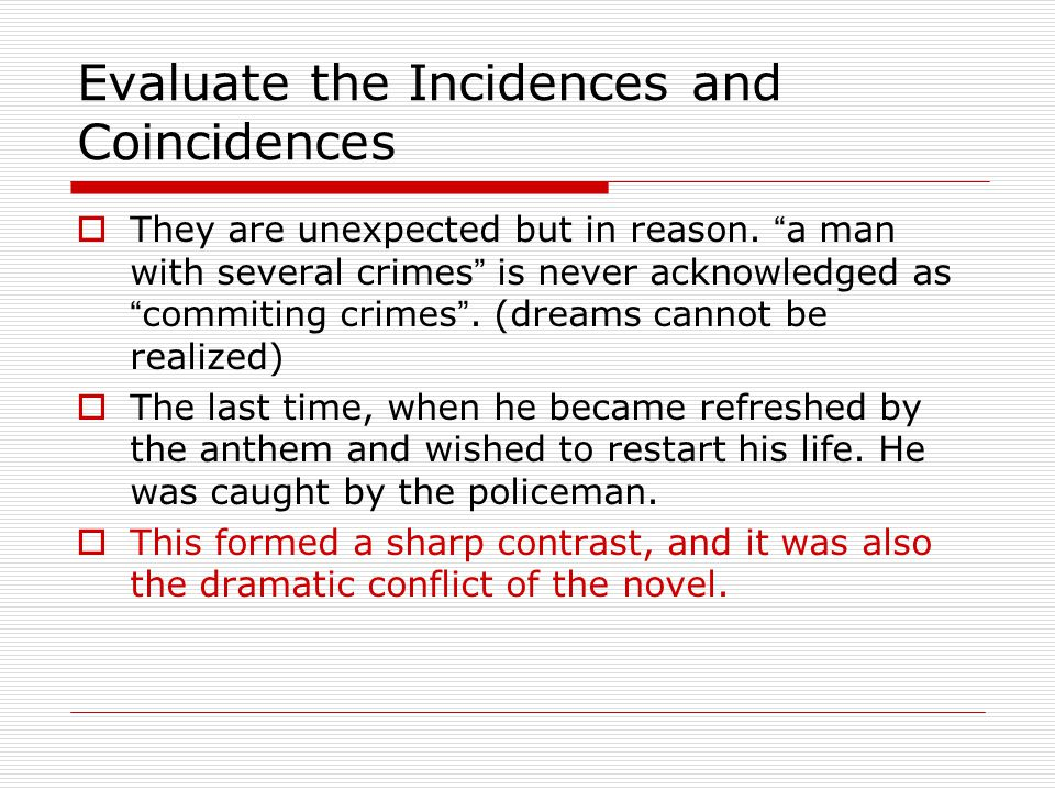 Evaluate the Incidences and Coincidences