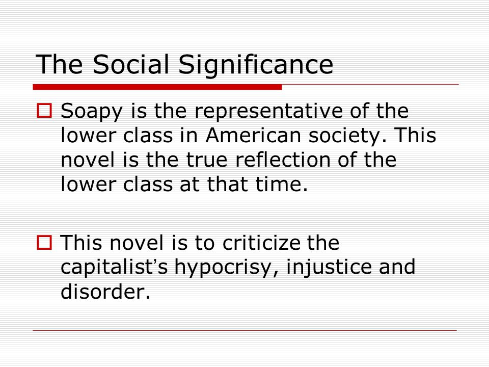 The Social Significance