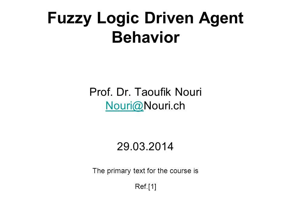 Fuzzy Logic Driven Agent Behavior