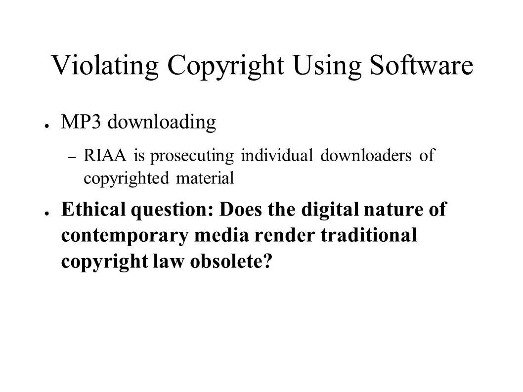 Violating Copyright Using Software