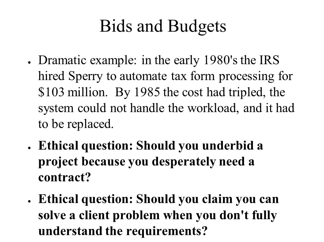 Bids and Budgets