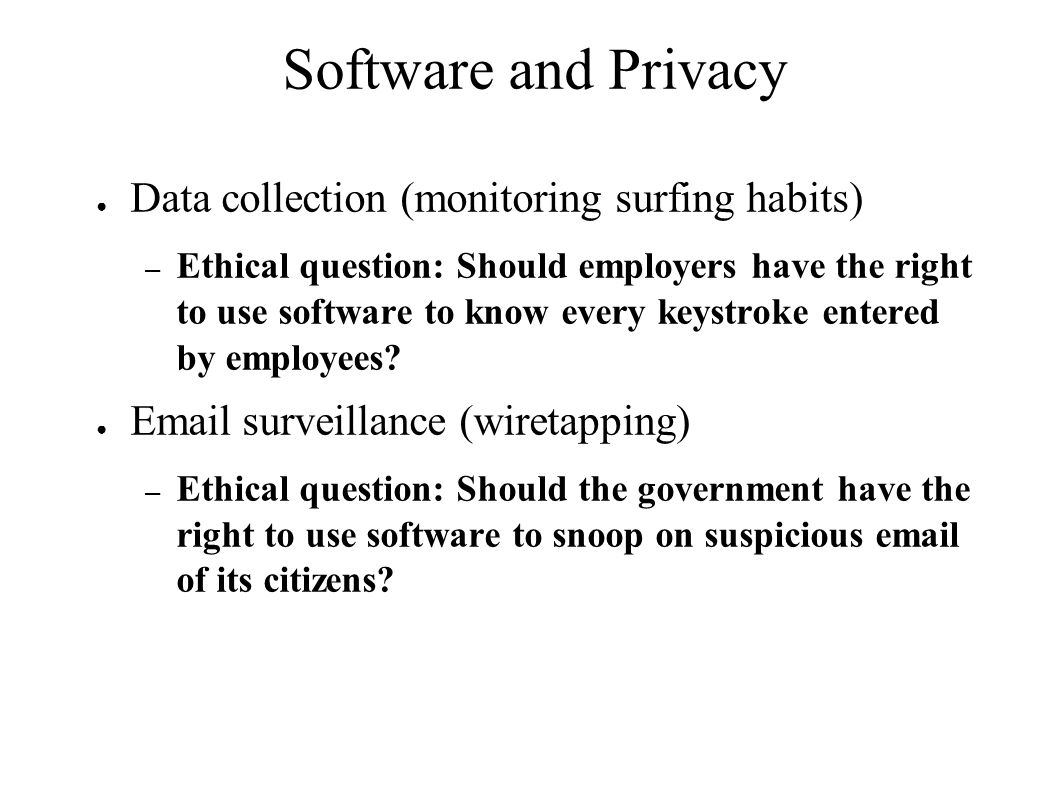 Software and Privacy Data collection (monitoring surfing habits)