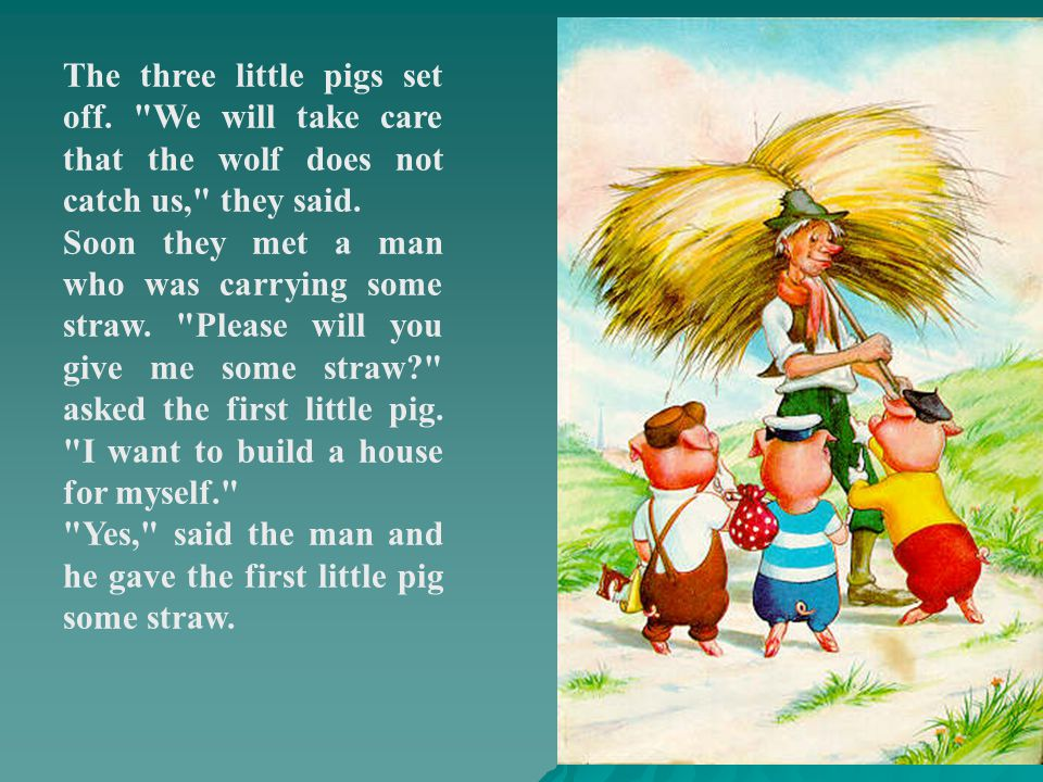 The three little pigs set off