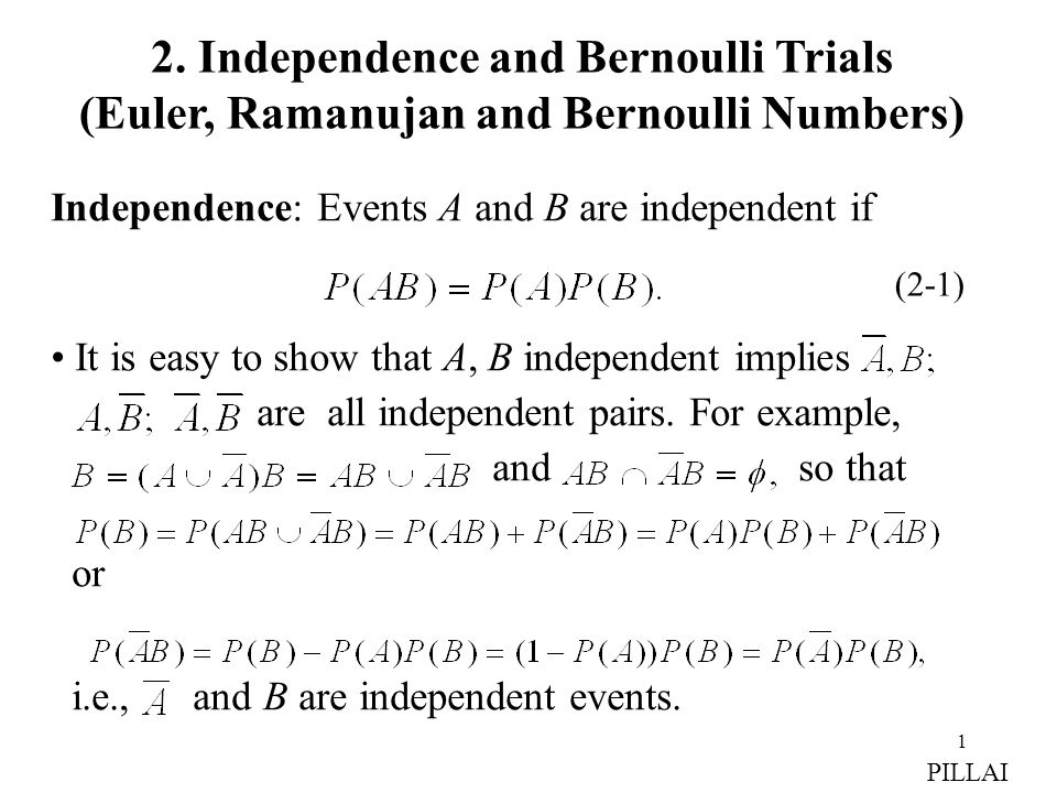 2. Independence and Bernoulli Trials