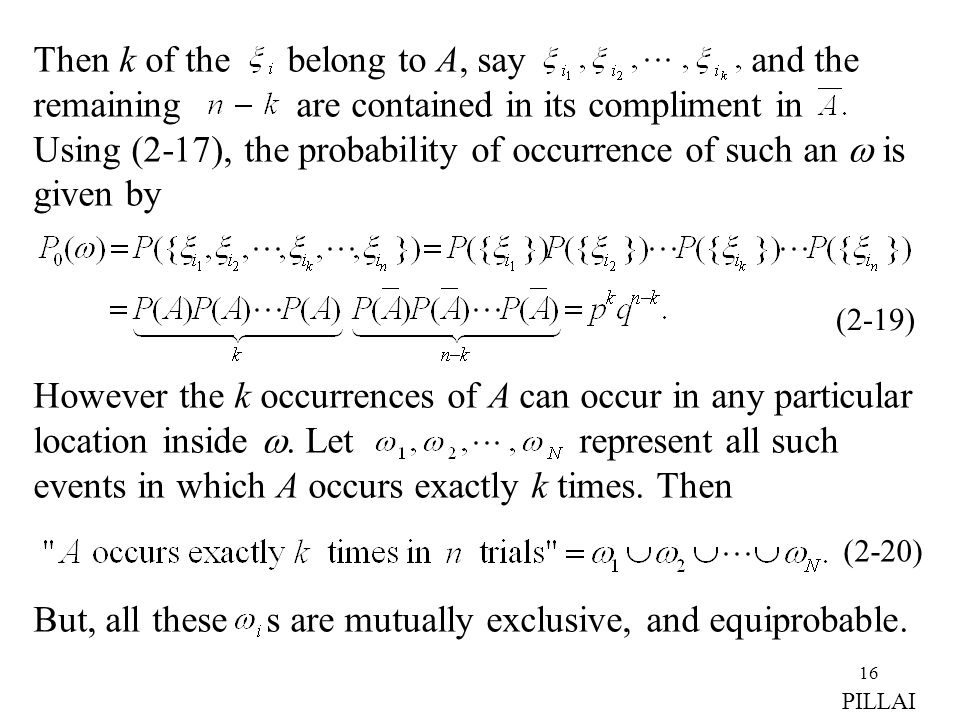 But, all these s are mutually exclusive, and equiprobable.