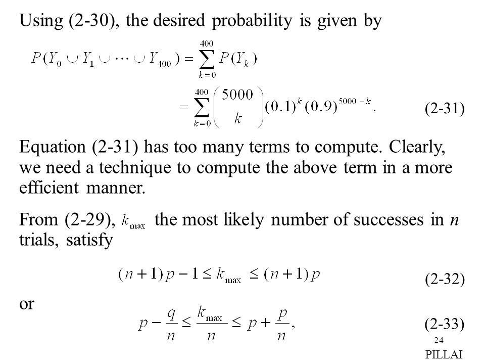 Using (2-30), the desired probability is given by