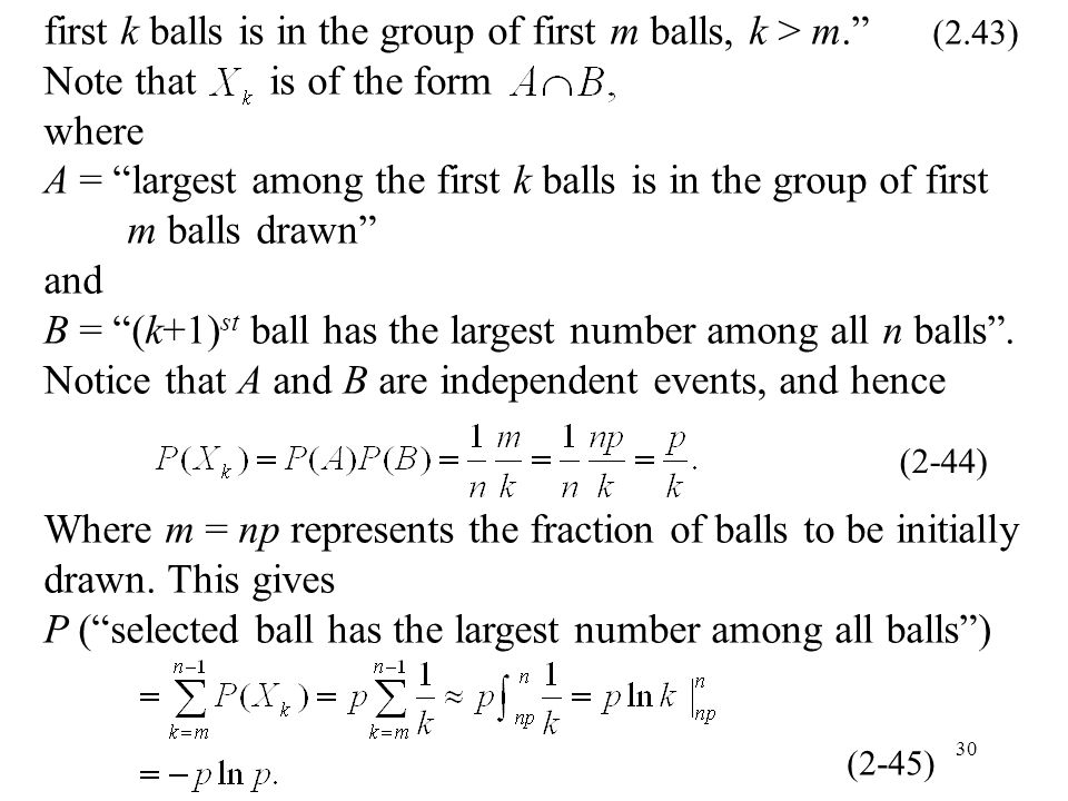 first k balls is in the group of first m balls, k > m. (2.43)