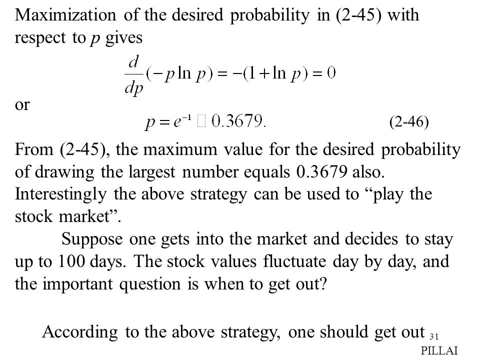 Maximization of the desired probability in (2-45) with