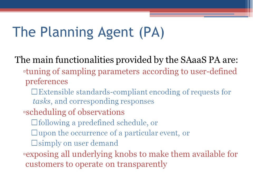 The Planning Agent (PA)