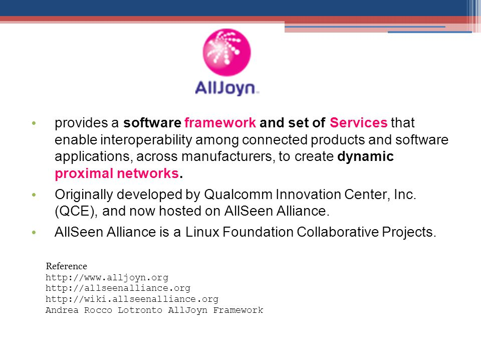 AllSeen Alliance is a Linux Foundation Collaborative Projects.