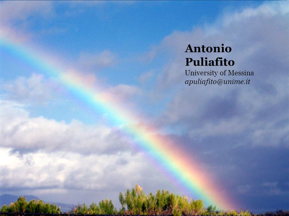 Antonio Puliafito University of Messina apuliafito@unime.it