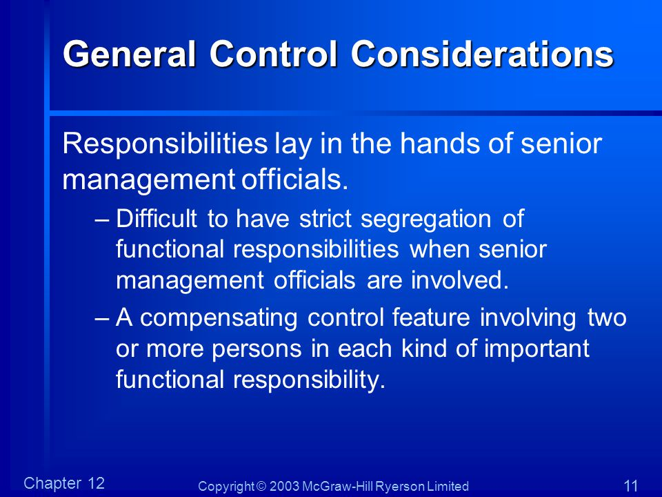 General Control Considerations