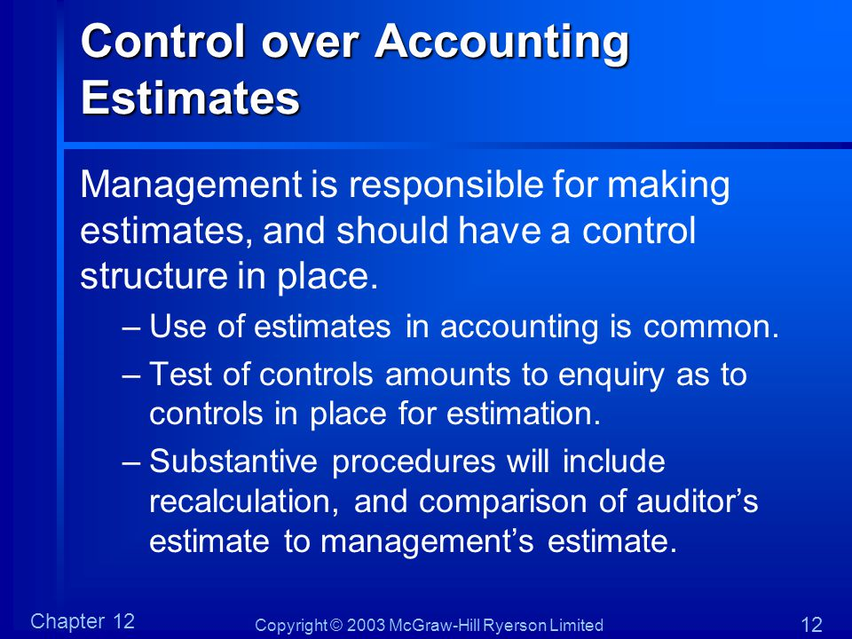Control over Accounting Estimates