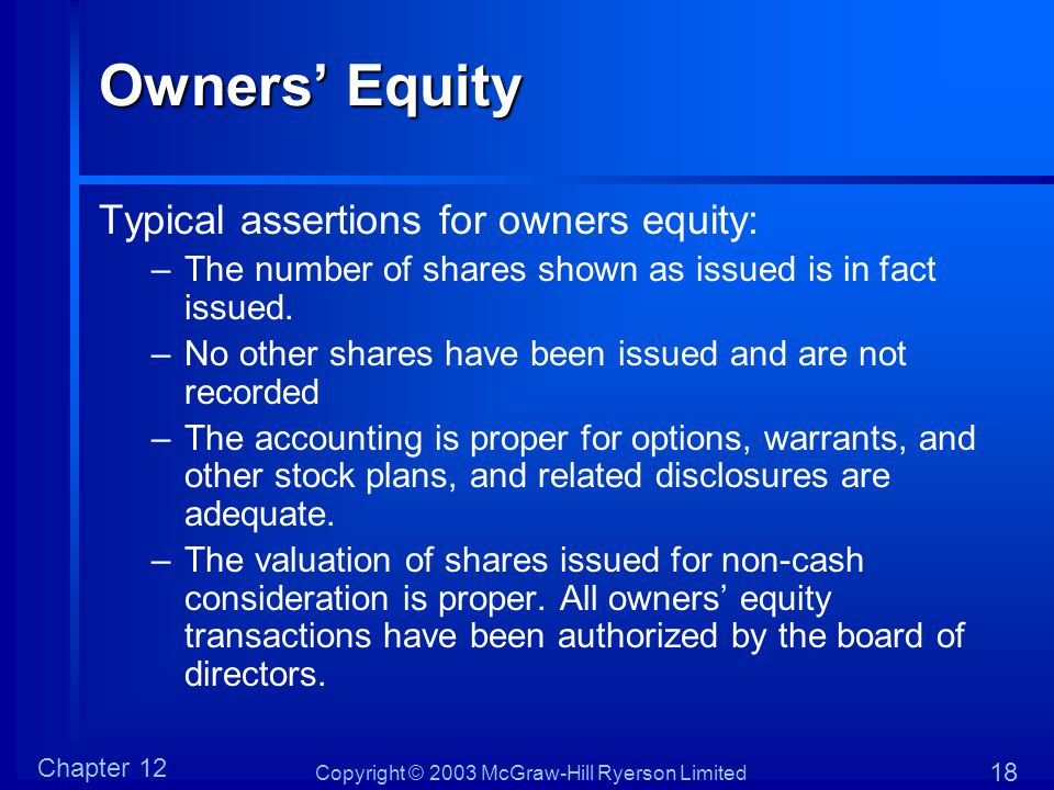 Owners' Equity Typical assertions for owners equity:
