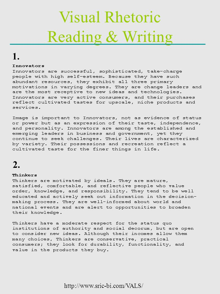 Visual Rhetoric Reading & Writing 1. 2. http://www.sric-bi.com/VALS/