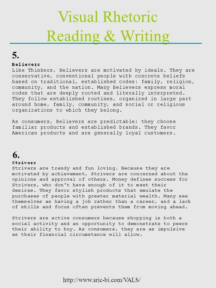 Visual Rhetoric Reading & Writing 5. 6. http://www.sric-bi.com/VALS/