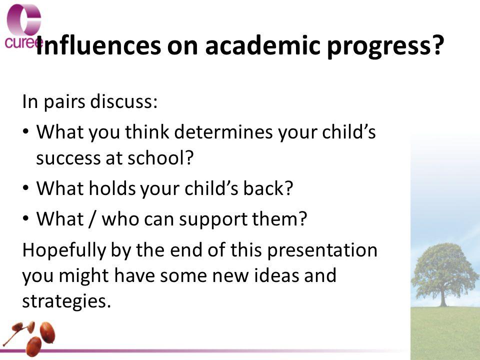 Influences on academic progress