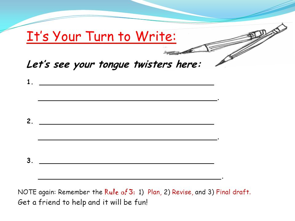 It's Your Turn to Write: