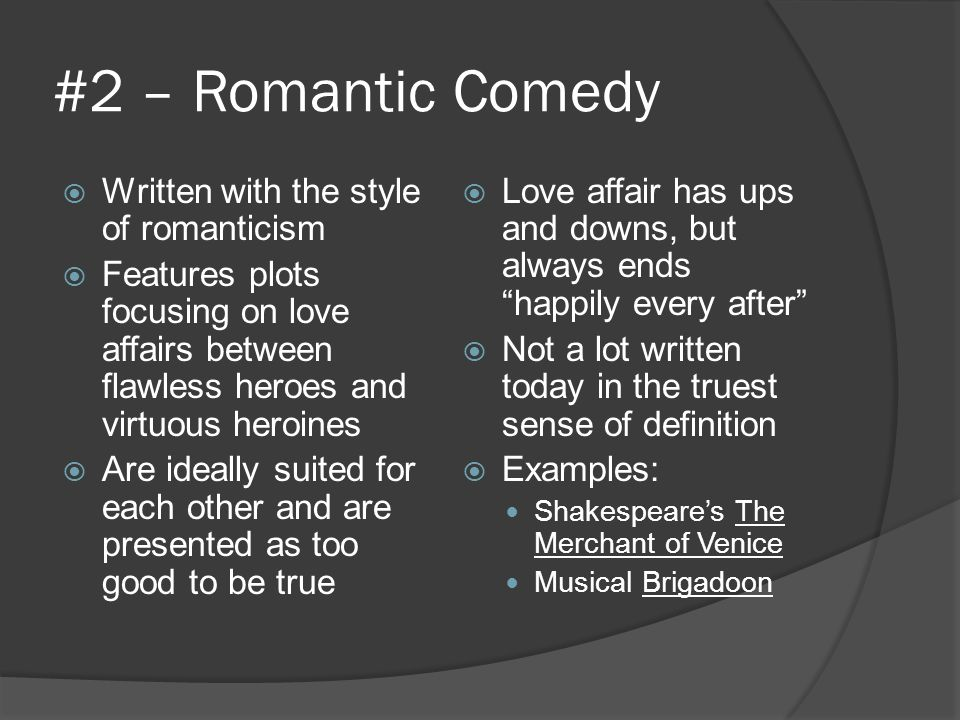 #2 – Romantic Comedy Written with the style of romanticism