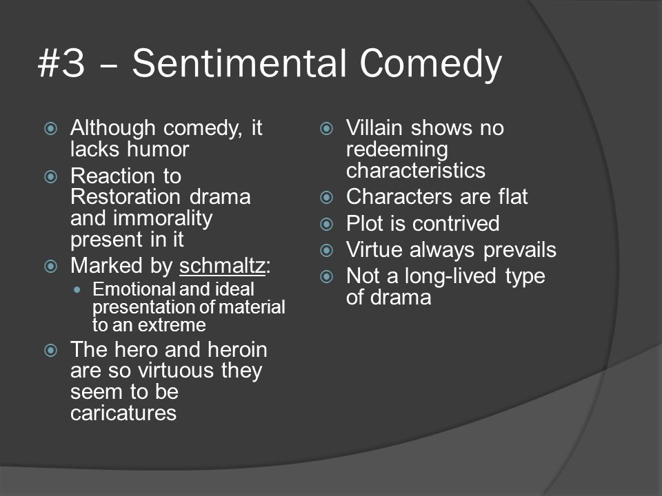 #3 – Sentimental Comedy Although comedy, it lacks humor