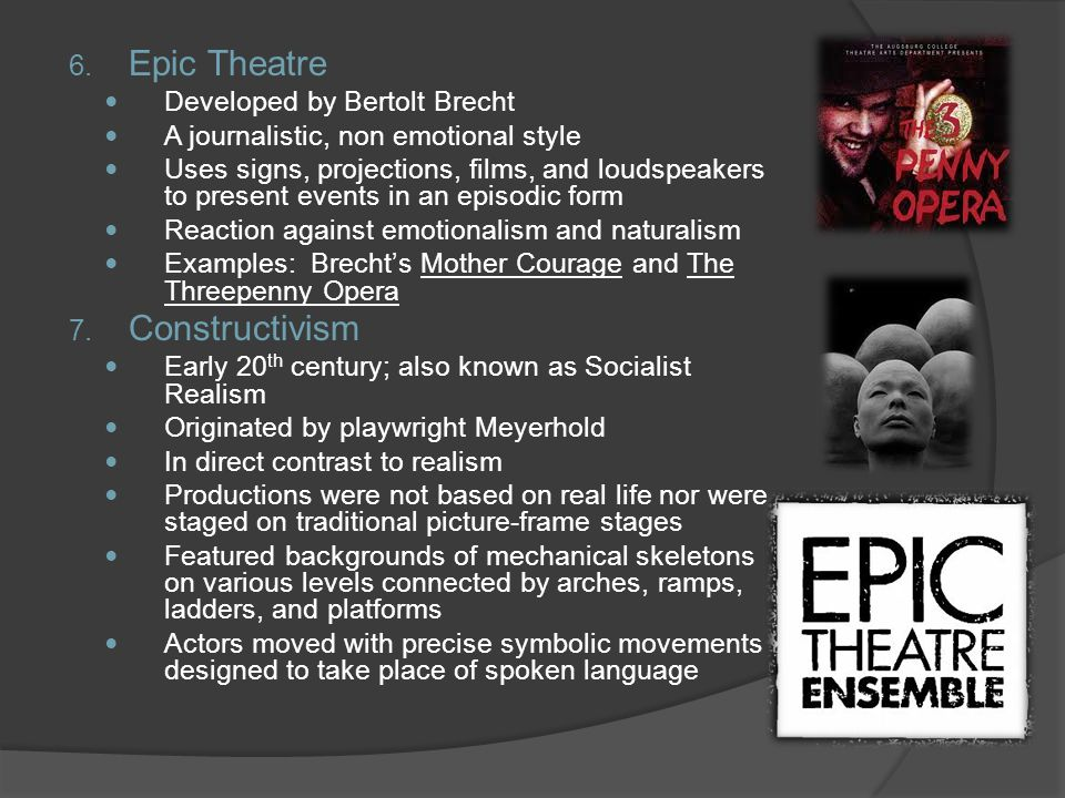 Epic Theatre Constructivism Developed by Bertolt Brecht