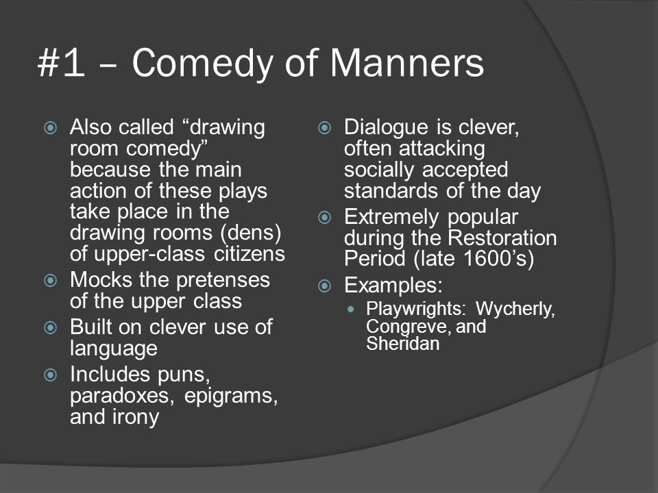 #1 – Comedy of Manners
