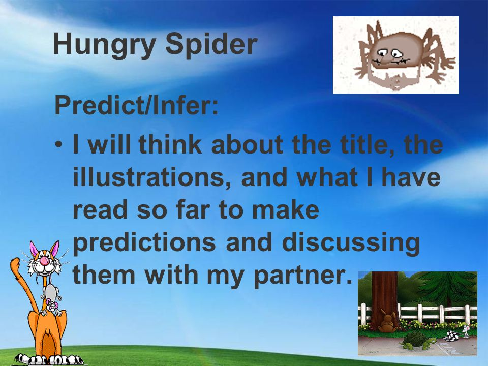 Hungry Spider Predict/Infer:
