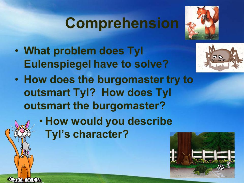 Comprehension What problem does Tyl Eulenspiegel have to solve