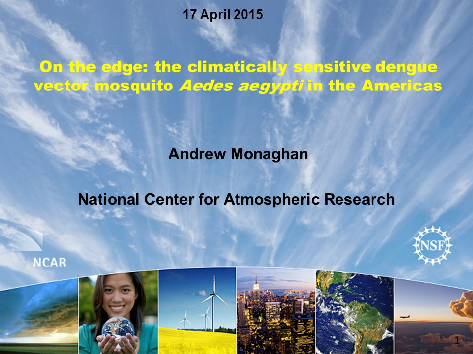Andrew Monaghan National Center for Atmospheric Research