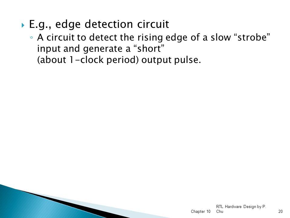 E.g., edge detection circuit