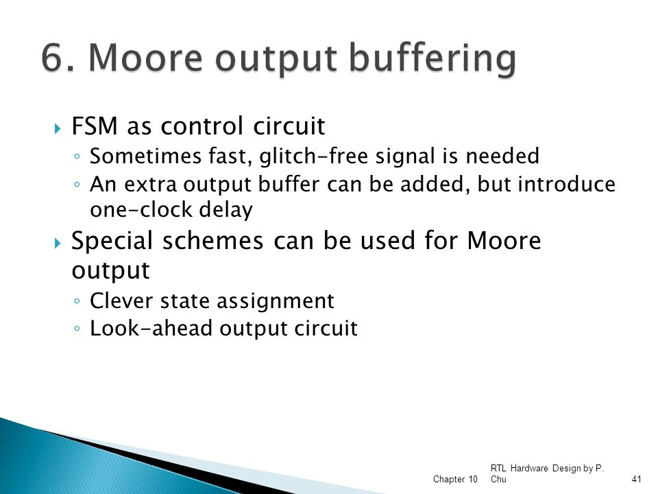 6. Moore output buffering