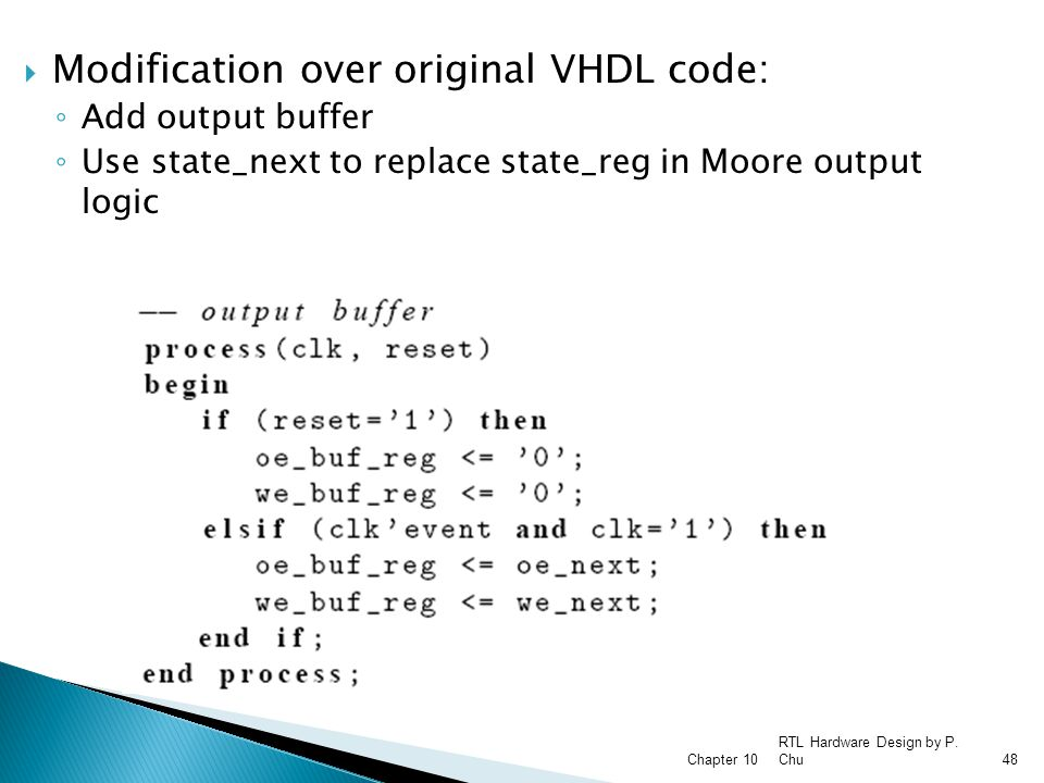 Modification over original VHDL code: